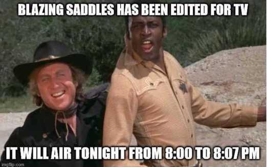 blazing-saddles-edited-for-tv-will-air-7-minutes.jpg.0e54261522943b32ff4810fd3919cb8e.jpg